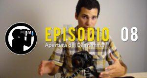 Video Corso di Fotografia: Apertura del diaframma e valori /f – Lezione 08