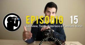 Video Corso di Fotografia: Liveview, Tasto Asterisco e Funzioni Varie – Lezione 15