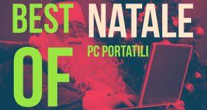 [Video Hi-Tech] Guida acquisto | Migliori PC Portatili #NATALE