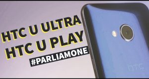 [Video Hi-Tech] HTC U Ultra e HTC U Play: #Parliamone