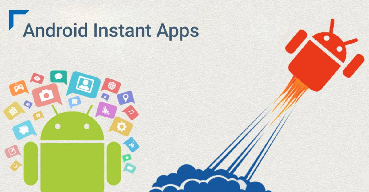 Android Instant Apps: cosa sono e come si usano