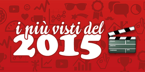 Video Youtube Italia i più visti del 2015