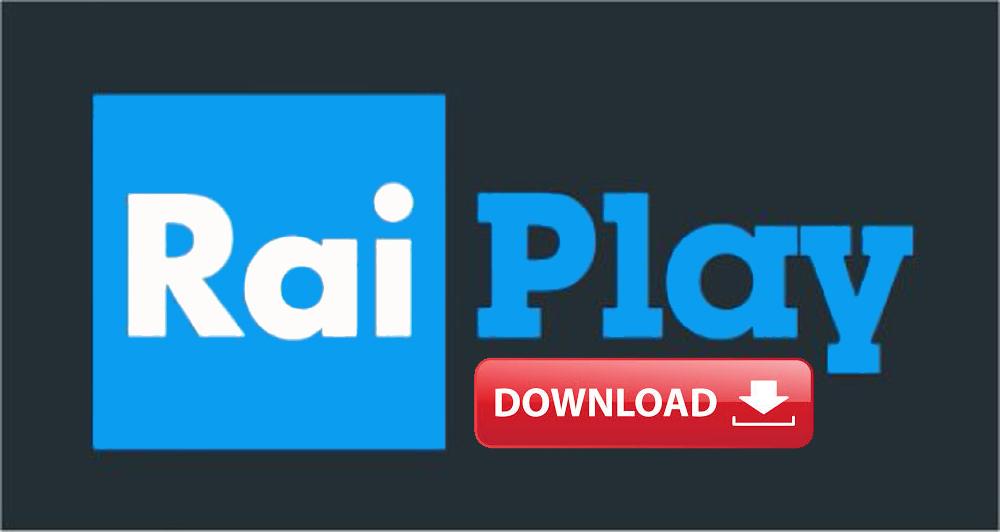 Scaricare Video RaiPlay: come fare per salvare i filmati Rai
