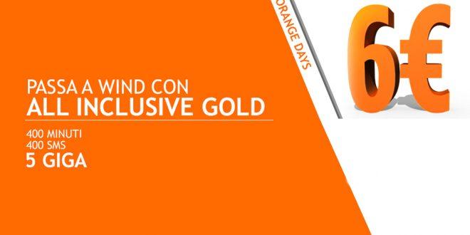 Wind All Inclusive Gold: 400 minuti, 400 SMS e 5 GB a 6€