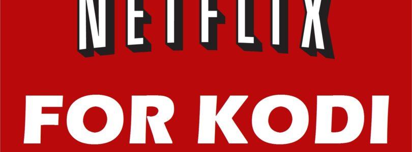 Come vedere Netflix su Kodi: Addons da scaricare gratis
