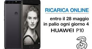 3 Italia regala 4 Huawei P10 al giorno (Ricarica E Vinci)