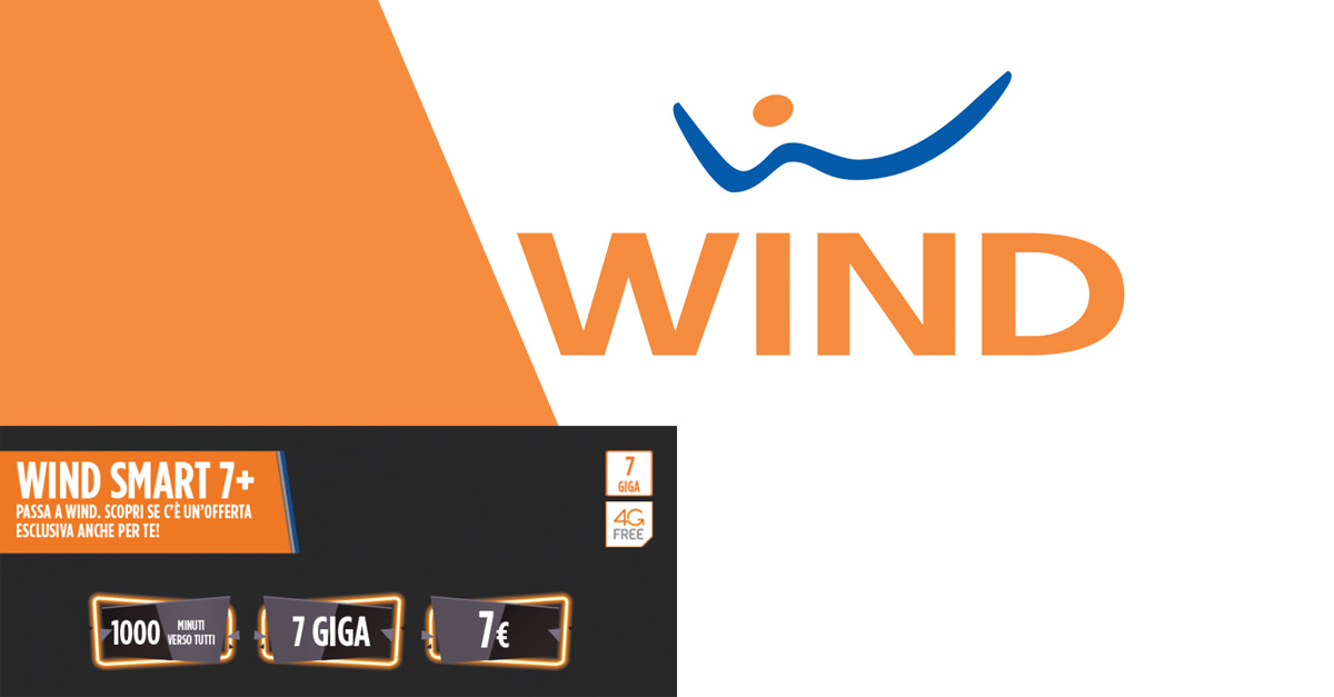 Wind smart 7 1000 minuti e 7 giga a 7 euro ogni 4 settimane - Bolletta telefonica ogni 4 settimane ...