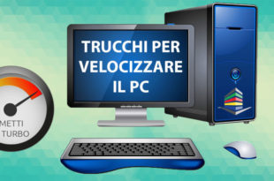 Trucchi per velocizzare un pc Windows 10