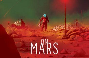 Recensione On Mars: svolgimento del gioco e meccaniche