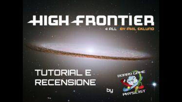 Come giocare a High Frontier 4 All: videotutorial con setup e regole