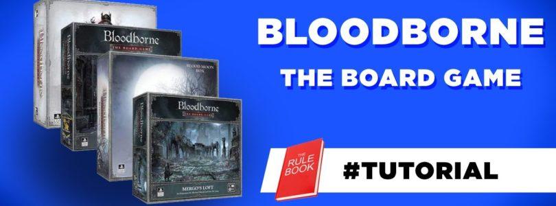 Come giocare Bloodborne: tutorial con regole e meccaniche